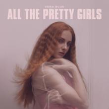 All The Pretty Girls Vera Blue Song Wikipedia