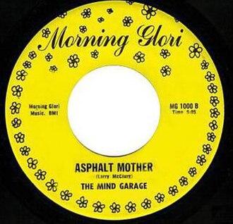 Asphalt Mother - Image: Asphalt Mother (Mind Garage single LP with label)