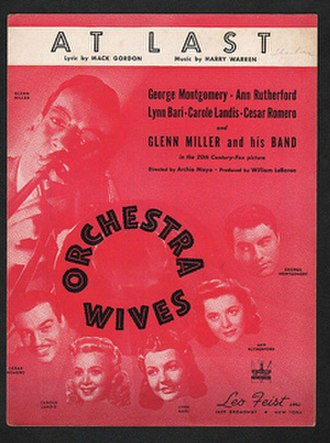 "Mack Gordon - 1942 sheet music cover,""At Last"", as recorded by Glenn Miller and His Orchestra from the movie Orchestra Wives, Leo Feist, New York."