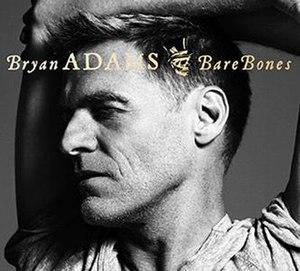 Bare Bones (Bryan Adams album) - Image: BA Barebones