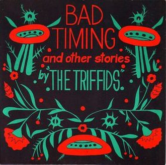 Bad Timing and Other Stories - Image: Bad Timing triffids