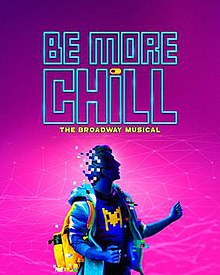 Be More Chill (musical) - Wikipedia