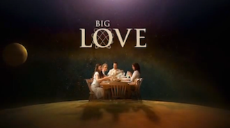 Big Love - Promotional poster for Season 1