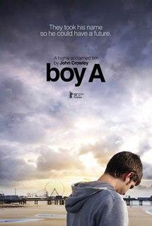 <i>Boy A</i> (film) 2007 film directed by John Crowley