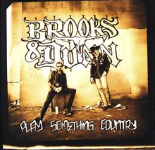 Brooks Dunn - Play Something Country.png