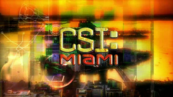 CSI: Miami's title card, shown on screen from season three onward.