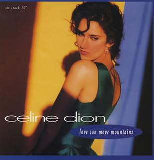 Love Can Move Mountains 1992 single by Celine Dion
