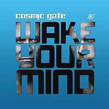 Cosmic Gate - Wake Your Mind cover.jpg