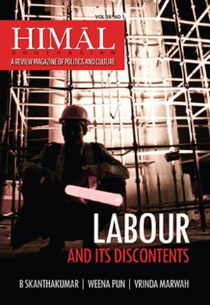 Himal Southasian - Cover of March 2015 Himal Southasian issue 'Labour and its Discontents'