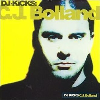 DJ-Kicks: C. J. Bolland - Image: DJ Kicks CJ Bolland