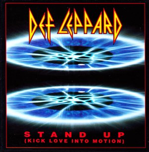 Stand Up (Kick Love into Motion) - Image: Def Leppard Stand Up AUS