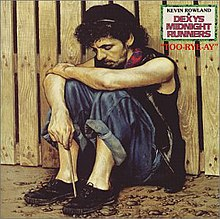 Dexys Midnight Runners Too-Rye-Ay.jpg