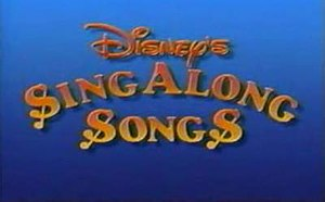 Disney Sing-Along Songs - The original 1986 Disney Sing Along Songs title card.