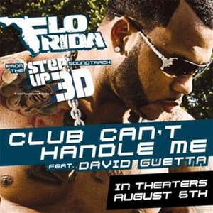 Club Can't Handle Me - Image: Flo Rida featuring David Guetta Club Can't Handle Me