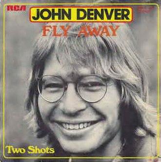 Fly Away (John Denver song) - Image: Fly Away John Denver