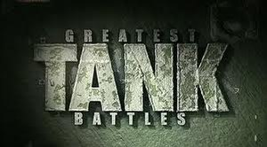 Greatest Tank Battles - Image: Greatest Tank Battles