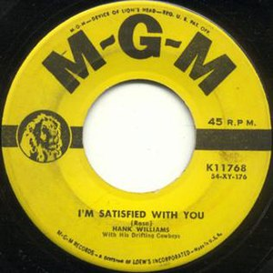 I'm Satisfied with You - Image: Hank williams im satisfied with you s
