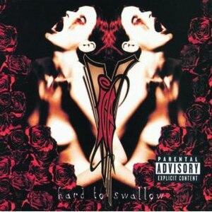Hard to Swallow (album) - Image: Hard to Swallow