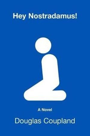 Hey Nostradamus! - Paperback edition cover