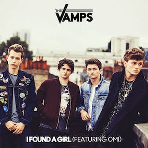 I Found a Girl (The Vamps song) - Image: I Found a Girl