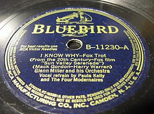 I Know Why (And So Do You) - 1941 78 single release by Glenn Miller and His Orchestra, RCA Bluebird B-11230-A.