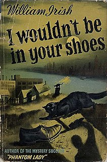 <i>I Wouldnt Be in Your Shoes</i> (novel)