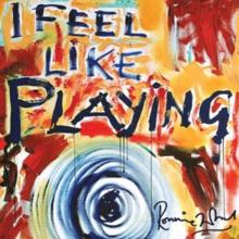 Feel like playing