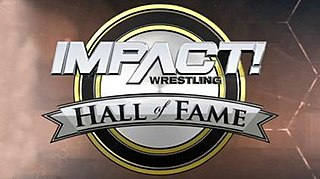 Impact Hall of Fame hall of fame for professional wrestlers