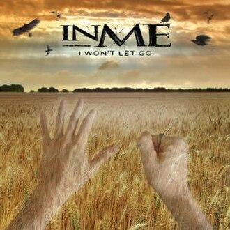 I Won't Let Go (InMe song) - Image: In Me I Won't Let Go