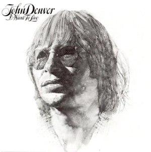 I Want to Live (album) - Image: John Denver I Want to Live album cover