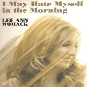 I May Hate Myself in the Morning - Image: LAW I May Hate Myself single