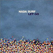 Let go by nada surf.jpg