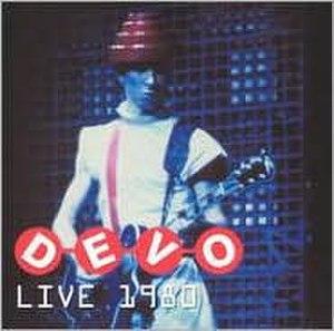 Devo Live 1980 - Image: Live 1980cd