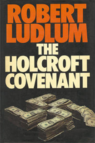 The Holcroft Covenant - First edition (UK)