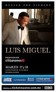 México Por Siempre Tour concert tour by the Mexican singer Luis Miguel