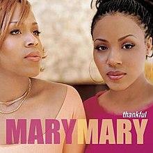 Mary Mary - Thankful 2003
