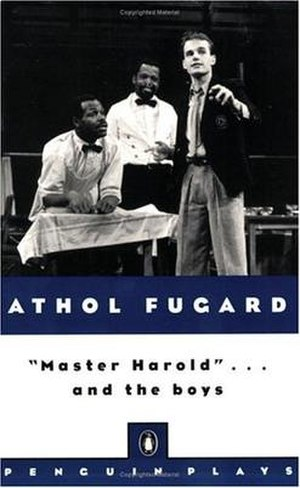 """Master Harold""...and the Boys - Penguin Books edition"