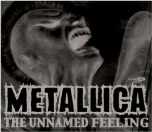 The Unnamed Feeling - Image: Metallica The Unnamed Feeling cover
