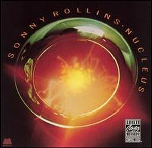 Nucleus (Sonny Rollins album) - Image: Nucleus (album)