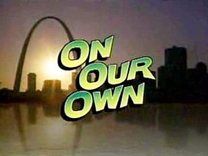 On Our Own (1994 TV series)