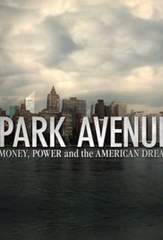 Park Avenue: Money, Power and the American Dream - Image: Park Avenue Alex Gibney Poster