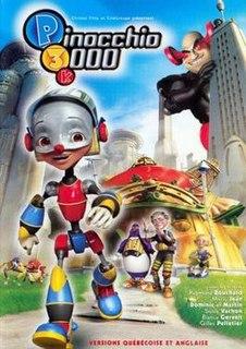 <i>Pinocchio 3000</i> 2004 film by Daniel Robichaud