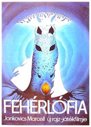 Son of the White Mare - Image: Poster art for the 1982 Hungarian animated motion picture Fehérlófia, directed by Marcell Jankovics for the Pannónia Filmmstúdió