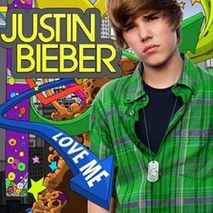 Love Me (Justin Bieber song) - Image: Resized justin bieber love me cover