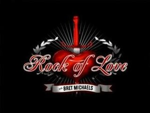 Rock of Love with Bret Michaels - Image: Rockof Love