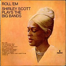 Roll 'Em Shirley Scott Plays the Big Bands.jpg