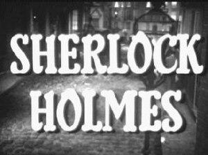 Sherlock Holmes (1954 TV series) - Image: Sherlock Holmes titlecard