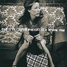 Sheryl Crow - Everyday Is a Winding Road.jpg