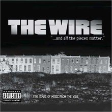 Soundtrack The Wire, And All the Pieces Matter.jpg