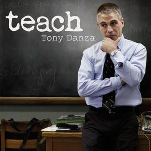 Teach: Tony Danza